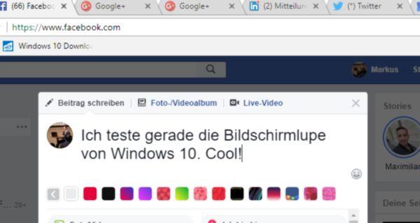 Bildschirmlupe von Windows 10 im Einsatz: Markus schreibt auf Facebook