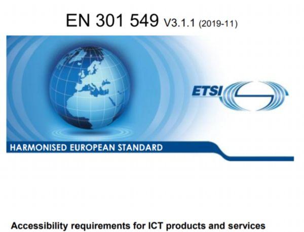 Harmonisierter europäischer Standard Zugänglichkeitsanforderungen für ICT-Produkte und -Dienstleistungen