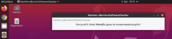 Die Software MarlemsBarriereSoftwareChecker hat in Ubuntu 20.04 eine JavaFX-Datei auf Screenreadertauglichkeit überprüft