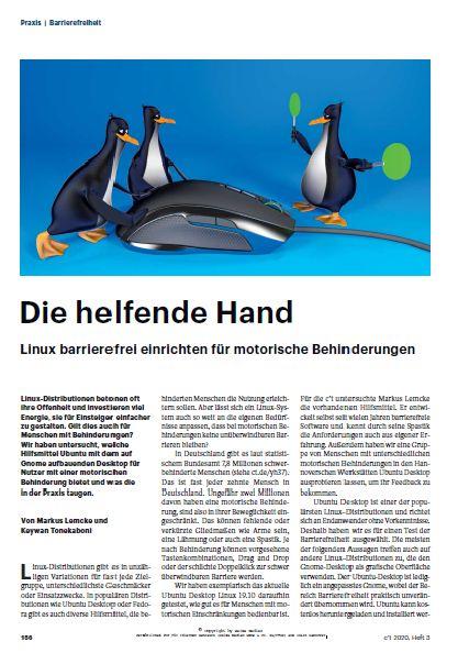 Artikel in der IT-Fachzeitschrift C't über Barrierefreiheit bei Linux. Markus Lemcke ist Co-Autor.